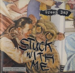 Stuck With Me by Green Day