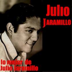 Julio Jaramillo - Licor bendito