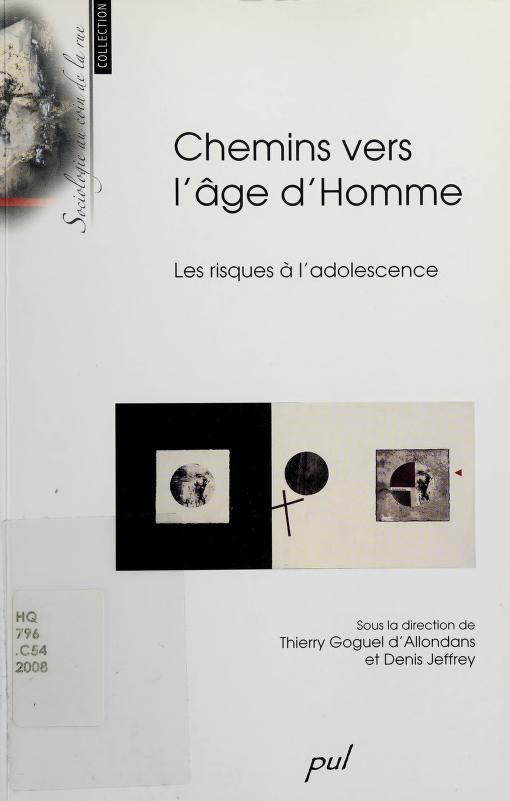Chemins vers l'©Øge d'homme by Thierry Goguel d'Allondans, Denis Jeffrey