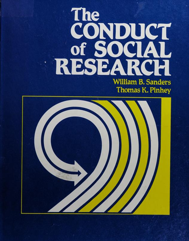 The conduct of social research by Sanders, William B.