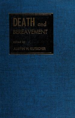 Cover of: Death and bereavement | Kutscher, Austin H.