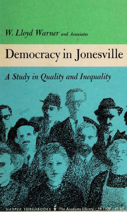Democracy in Jonesville by Warner, W. Lloyd