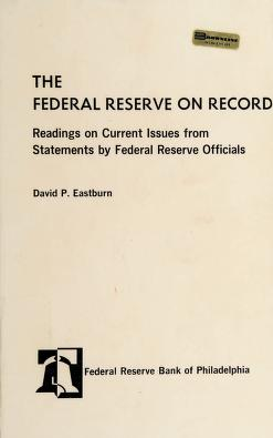 Cover of: The Federal Reserve on record | Board of Governors of the Federal Reserve System (U.S.)