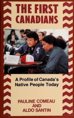 Cover of: The first Canadians | Pauline Comeau