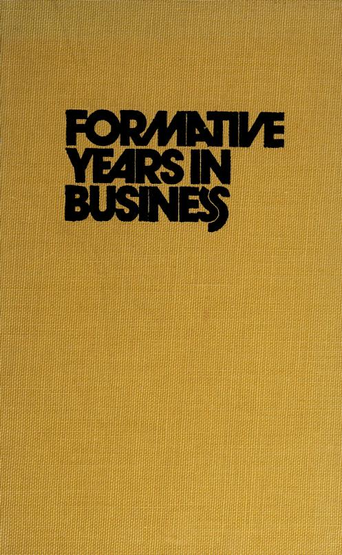 Formative years in business by Douglas Weston Bray