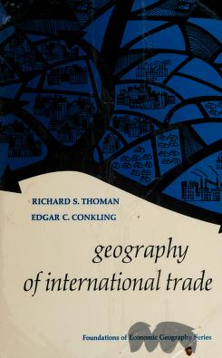 Cover of: Geography of international trade | Richard S. Thoman
