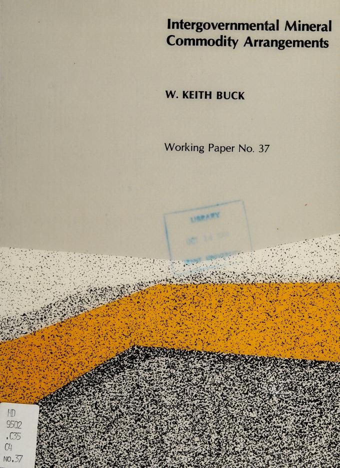 Intergovernmental mineral commodity arrangements by W. Keith Buck