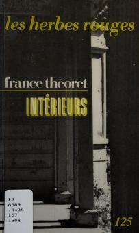 Cover of: Intérieurs   France Théoret