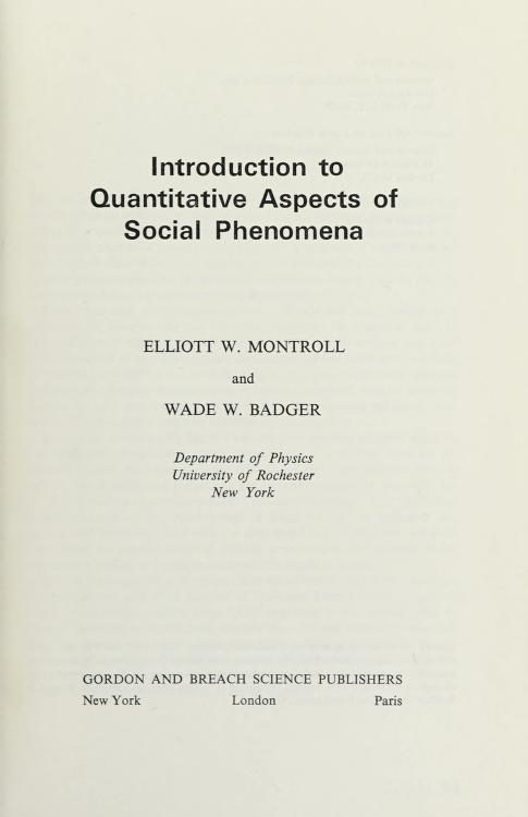 Introduction to quantitative aspects of social phenomena by E. W. Montroll