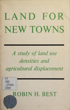 Cover of: Land for new towns | Robin Hewitson Best