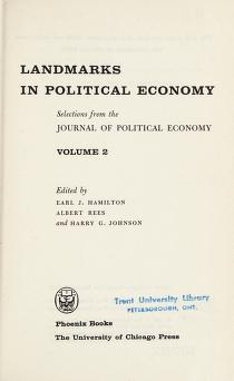Cover of: Landmarks in political economy | Edited by Earl J. Hamilton. Albert Rees, and Harry G. Johnson.