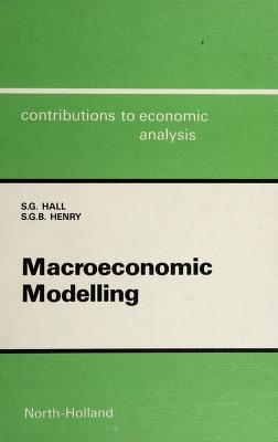 Cover of: Macroeconomic modelling | S. G. Hall
