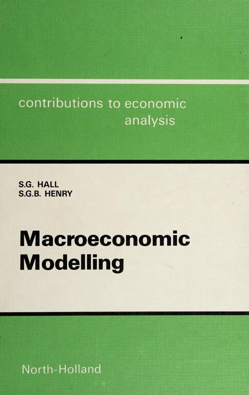 Macroeconomic modelling by S. G. Hall