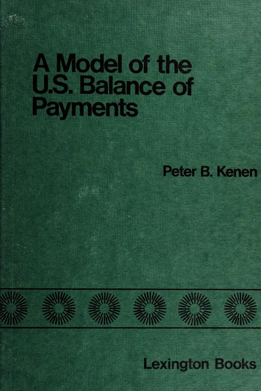 A model of the U.S. balance of payments by Peter B. Kenen
