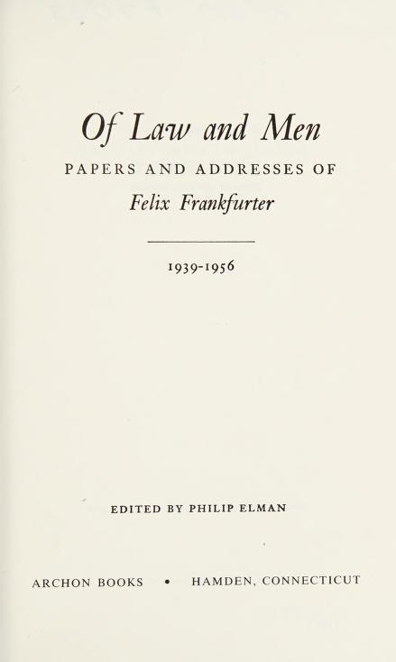 Of law and men by Felix Frankfurter