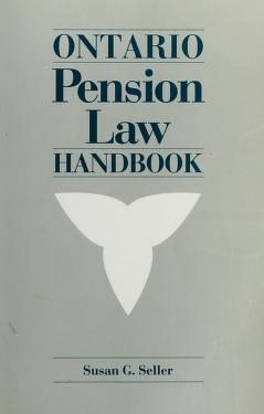 Cover of: Ontario pension law handbook   Susan Gail Seller