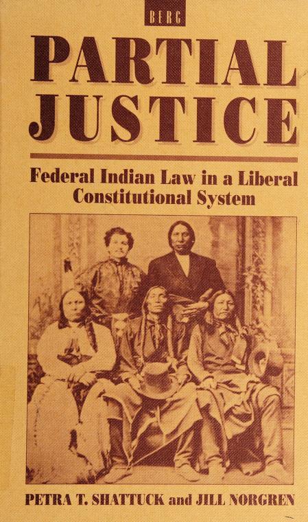 Partial justice by Petra T. Shattuck