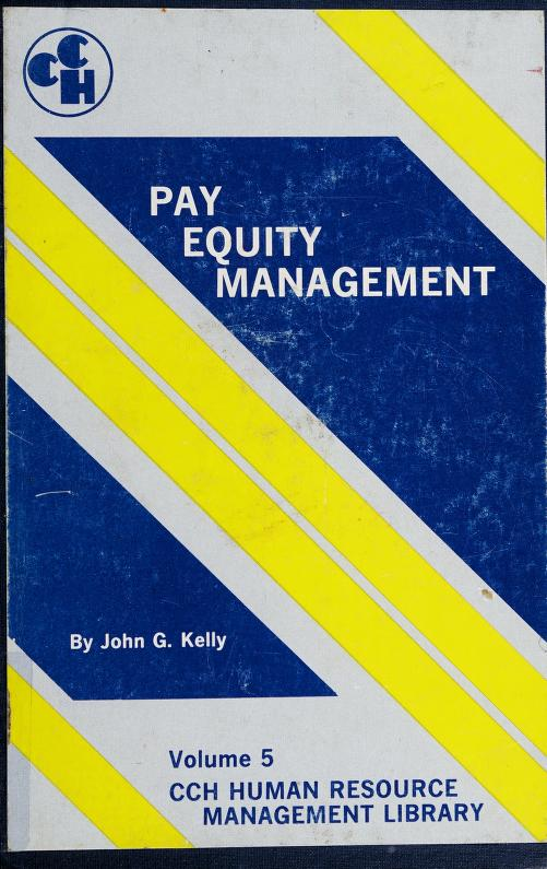 Pay equity management by John G. Kelly