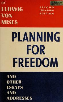 Cover of: Planning for freedom | Ludwig von Mises