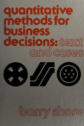 Cover of: Quantitative methods for business decisions | Barry Shore