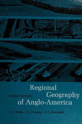 Cover of: Regional geography of Anglo-America | C. Langdon White