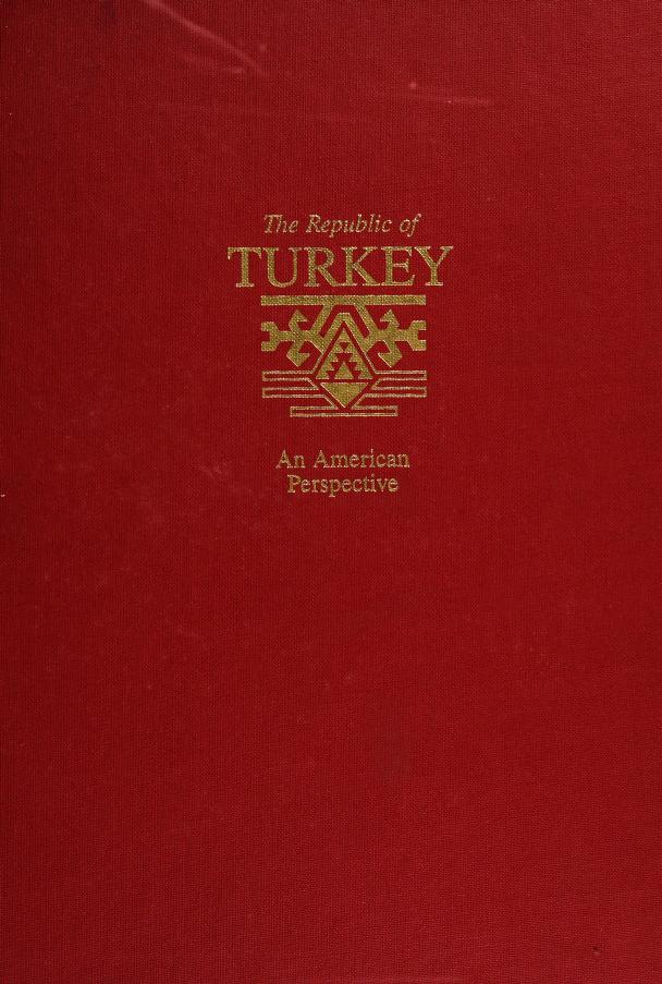 The Republic of Turkey by Julian W. Witherell