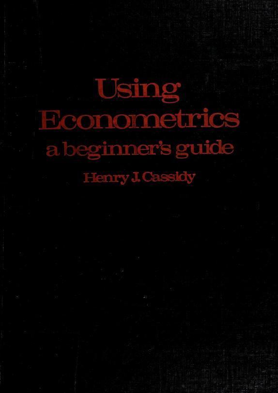 Using econometrics by Henry J. Cassidy