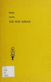 Cover of: The way ahead | Wilfred Rusk Wees