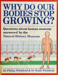 Cover of: Why do our bodies stop growing? | Philip Whitfield